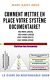 Comment Mettre en Place votre Système Documentaire ? : ISO 9001 (2015)   ISO 14001 (2015)   ISO 17025 (2017)   ISO 22000 (2018)