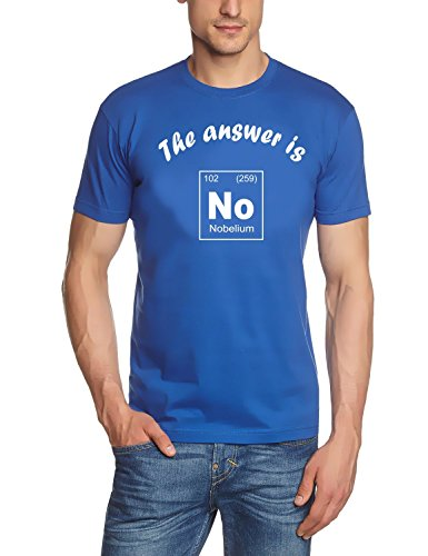 The answer is No - Nobelium - T-Shirt Chemische Elemente - Periodensystem der Elemente! blau Gr.L