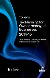 Tolley's Tax Planning for Owner-Managed Businesses 2014-15