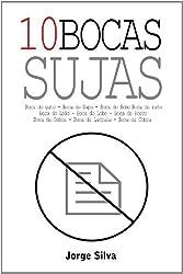 10 Bocas Sujas (Portuguese Edition)
