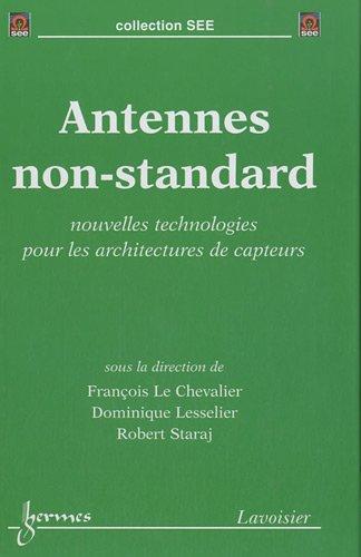 Antennes non-standard : Nouvelles technologies pour les architectures de capteurs