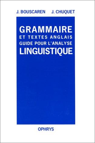 Grammaire et textes anglais par Helene Chuquet