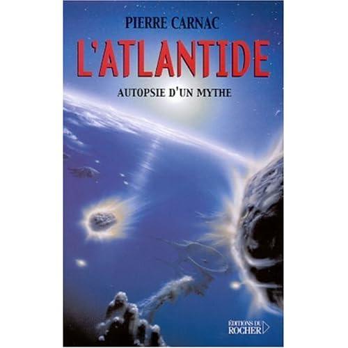 L'Atlantide : Autopsie d'un mythe