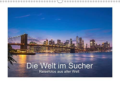 Die Welt im Sucher (Wandkalender 2020 DIN A3 quer): Reisefotos aus aller Welt (Monatskalender, 14 Seiten ) (CALVENDO Orte)