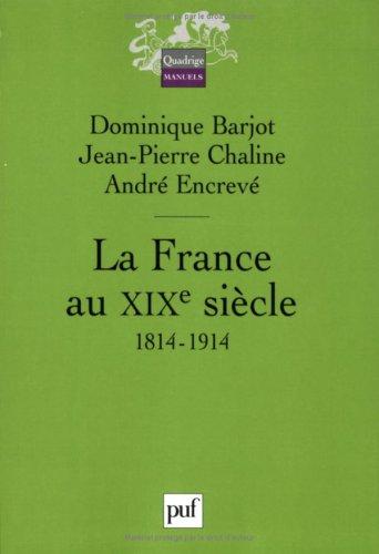 La France au XIXe sicle : 1814-1914