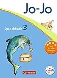 Jo-Jo Sprachbuch - Allgemeine Ausgabe 2011: 3. Schuljahr - JO JO Schülerbuch - Frido Brunold, Susanne Mansour, Sandra Meeh, Henriette Naumann-Harms, Monika Praast, Rita Stanzel, Martin Wörner