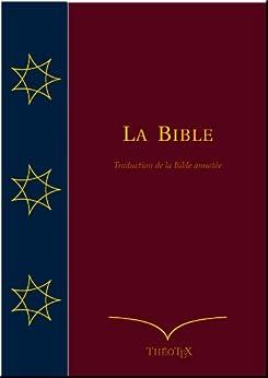 La Bible (Traduction de la Bible Annotée) par [Bonnet, Louis, Bovet, Félix]