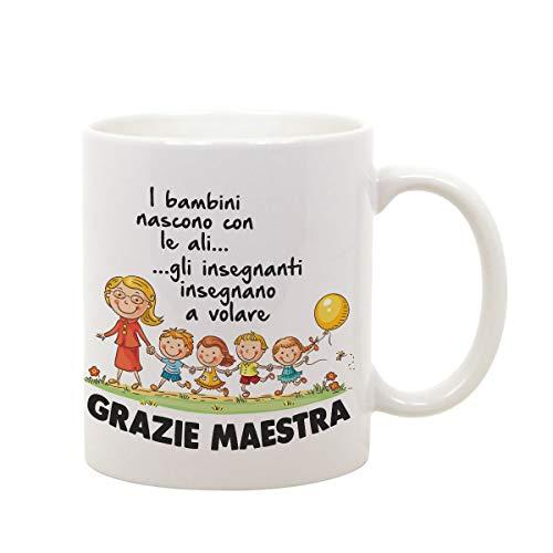Tazza Mug in Ceramica Idea Regalo Grazie Maestra - i Bambini Nascono con Le Ali, Gli Insegnanti insegnano a Vo