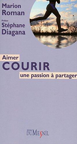 AIMER COURIR : UNE PASSION A PARTAGER