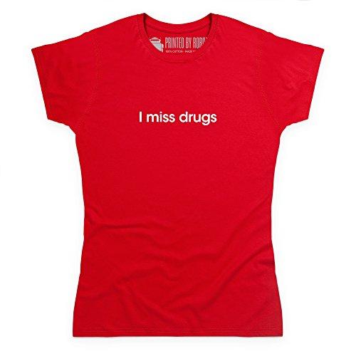 I Miss Drugs T-Shirt, Damen Rot
