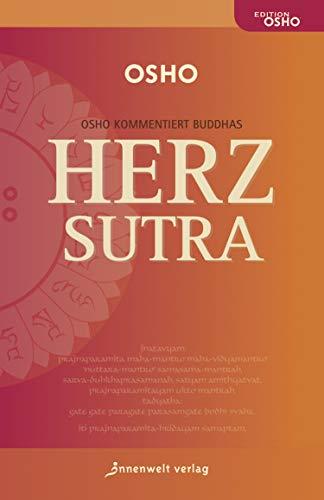 DAS HERZ-SUTRA: Osho kommentiert Buddhas Haupt-Sutra (German ...