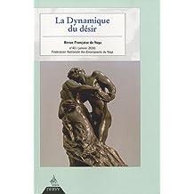 Revue Française de Yoga, N° 41, Janvier 2010 : La dynamique du désir