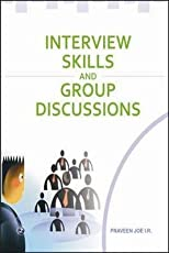 Interview Skills and Group Discussions