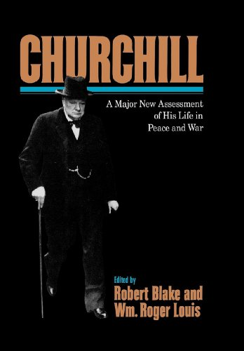 Churchill: A Major New Assessment of His Life in Peace and War