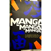 Manga, Manga, Manga: a celebration of Japanese Animation at the ICA cinema (Exhibition catalogue)