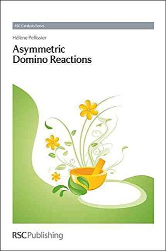 [(Asymmetric Domino Reactions)] [By (author) Helene Pellissier ] published on (March, 2013)
