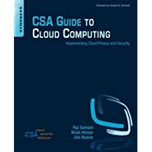CSA Guide to Cloud Computing: Implementing Cloud Privacy and Security by Raj Samani (2014-10-08)