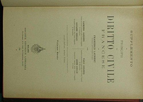 Supplemento ai Principi di diritto civile di Francesco Laurent. Vol. VI