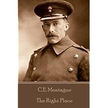 C.E. Montague - The Right Place