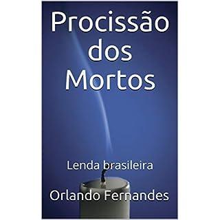Procissão dos Mortos: Lenda brasileira (Portuguese Edition)