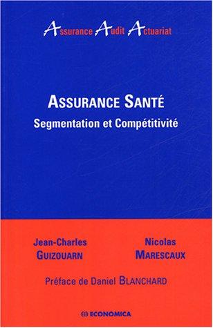 Assurance santé : Segmentation et compétitivité