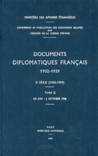 Documents Diplomatiques Francais, 1938: ...