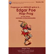 Progressez en anglais grâce à Edgar Poe : Hop-Frog et trois autres histoires extraordinaires