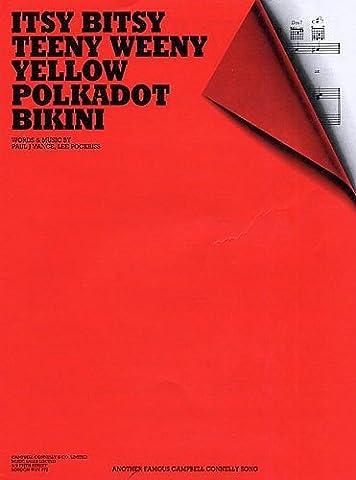 ITSY BITSY TEENY YELLOW POLKADOT BIKINI P/V/G sheet music
