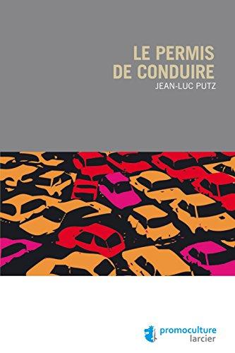 Le permis de conduire (ELSB.HORS COLL.) par Jean-Luc Putz