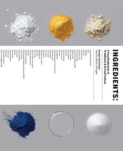 ingredients-a-visual-exploration-of-75-additives-25-food-products-english-edition