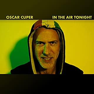 In The Air Tonight [Explicit]