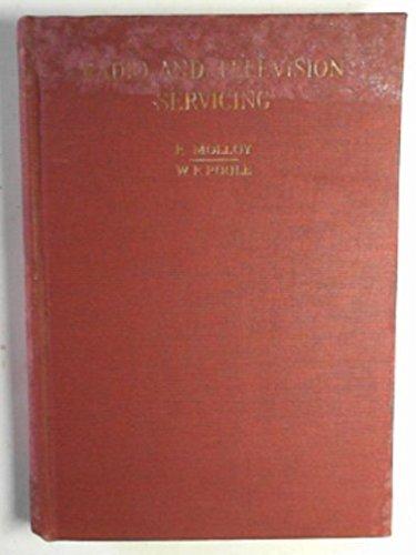 Radio and television servicing, Volume V, 1955-56 models par E. (editor) MOLLOY
