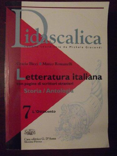 Didascalica letteratura italiana. Per le Scuole superiori: 7