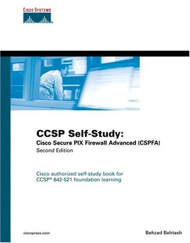 CCSP Self-Study: Cisco Secure PIX Firewall Advanced (CSPFA) (Self-Study Guide)
