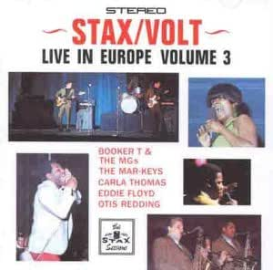 Stax / Volt: Live in Europe, Vol. 3