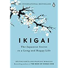 ‏‪Ikigai: The Japanese Secret to a Long and Happy Life‬‏
