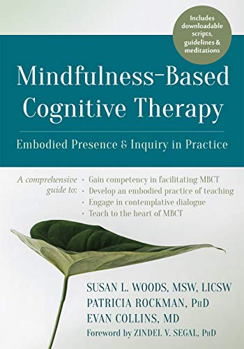 Mindfulness-Based Cognitive Therapy: Embodied Presence and Inquiry in Practice (English Edition)