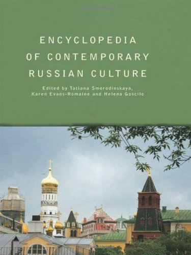 Encyclopedia of Contemporary Russian Culture (Encyclopedias of Contemporary Culture) published by Routledge (2006)