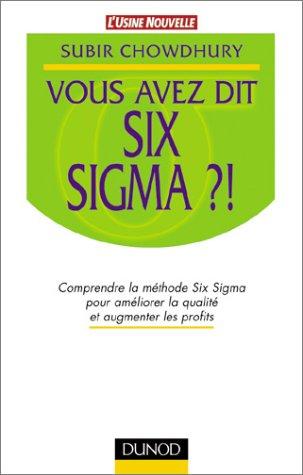 Vous avez dit Six Sigma