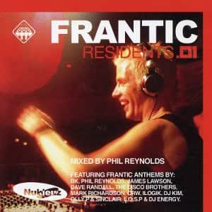 Frantic Residents Vol.1: Mixed By Phil Reynolds