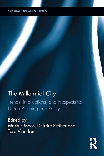 The Millennial City: Trends, Implications, and Prospects for Urban Planning and Policy (Global Urban Studies) (English Edition) -