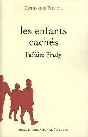 ENFANTS CACHES par Catherine Poujol