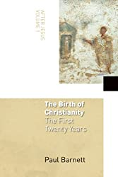 After Jesus: The Birth of Christianity Vol 1 (After Jesus)