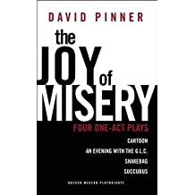 [(The Joy of Misery: Four One Act Plays)] [ By (author) David Pinner ] [February, 2013]