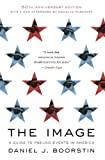 The Image: A Guide to Pseudo-Events in America (English Edition)
