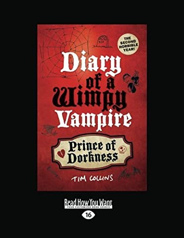 Prince of Dorkness: Diary of a Wimpy Vampire by Tim Collins (2014-07-10)