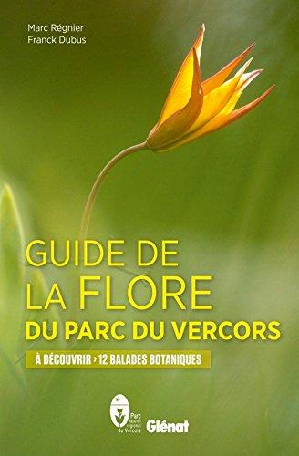 Guide de la flore du Parc du Vercors par Franck Dubus
