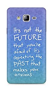 AMEZ its not the future that you are afraid of past Back Cover For Samsung Galaxy ON7