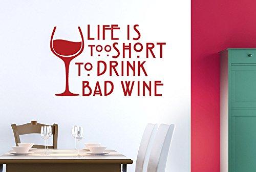 ist zu kurz um schlechten Wein zu Trinken Wand Sticker Kunst Aufkleber-Groß (Höhe 57cm x Breite 91cm) glänzend Remasuri ()