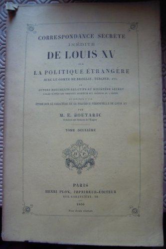 Correspondance secrète inédite de Loui...